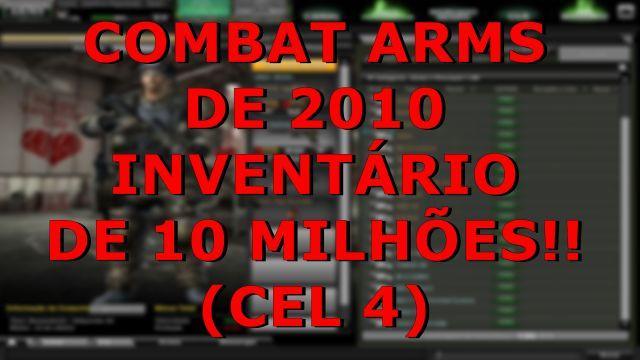 Combat Arms - de 2010 - inventário de 10 milhões